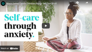 Black Owned Candle Company Brings Self Care to All